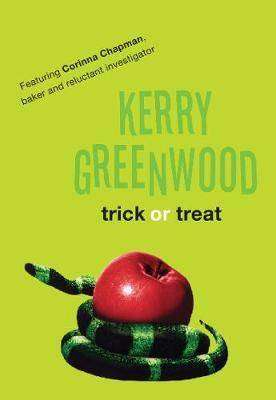 TRICK OR TREAT by Kerry Greenwood, Book Review