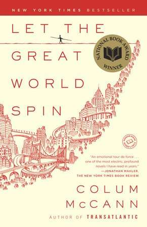 Let The Great World Spin Book Review - Colum McCann