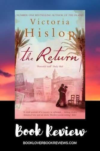 THE RETURN by Victoria Hislop, Book Review: Engrossing