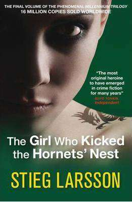 The Girl Who Kicked the Hornet's Nest by Stieg Larsson, Review