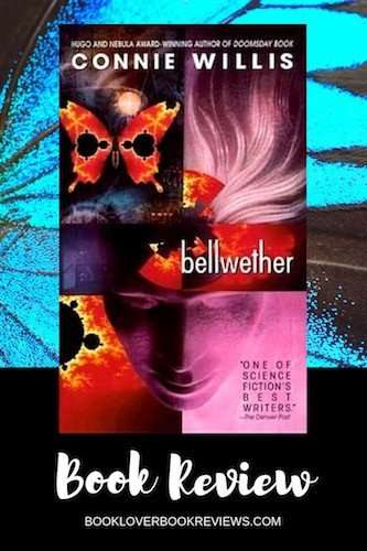 BELLWETHER by Connie Willis, Book Review: Charm & ingenuity
