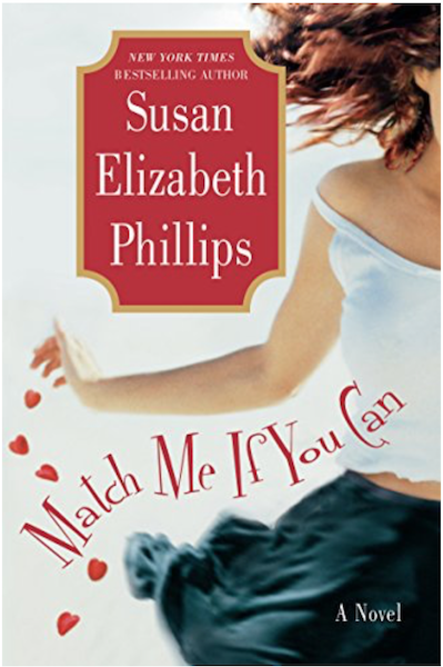 MATCH ME IF YOU CAN by Susan Elizabeth Phillips, Book Review