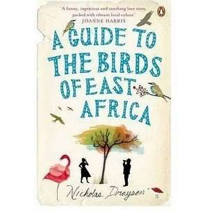 Book Review – A GUIDE TO THE BIRDS OF EAST AFRICA by Nicholas Drayson