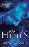 IMPROVISING CARLA by Joanna Hines, Book Review