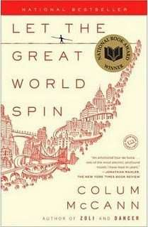 LET THE GREAT WORLD SPIN by Colum McCann, Book Review