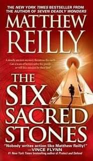 Book Review – THE SIX SACRED STONES by Matthew Reilly