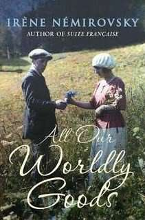 ALL OUR WORLDLY GOODS by Irene Nemirovsky, Book Review