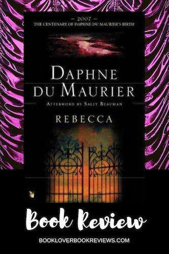 REBECCA by Daphne Du Maurier, Review: Mesmerising gothic