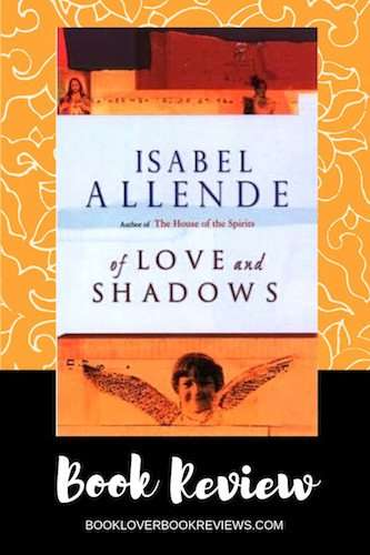 Of Love and Shadows, Book Review Cover - Isabel Allende