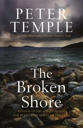The Broken Shore by Peter Temple, Review: Deft observation