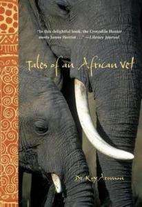 Tales of an African Vet - Dr Roy Aronson - Review