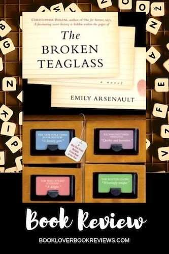 THE BROKEN TEAGLASS by Emily Arsenault, Review: Literary mystery