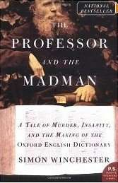 The Professor and The Madman by Simon Winchester, Book Review