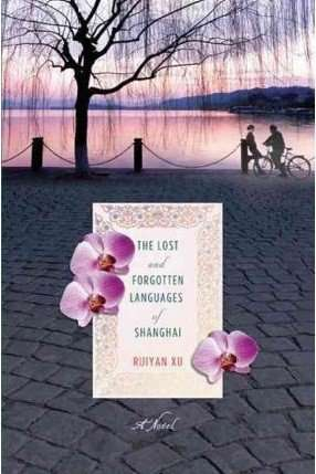 The Lost and Forgotten Languages of Shanghai by Ruiyan Xu, Book Review