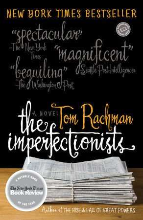 THE IMPERFECTIONISTS by Tom Rachman, Book Review