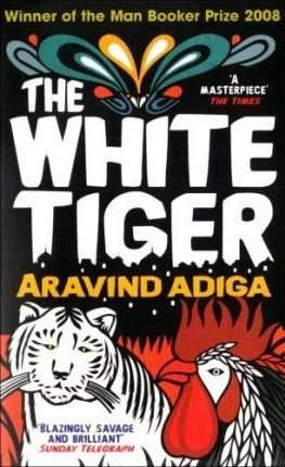 THE WHITE TIGER by Aravind Adiga, Book Review