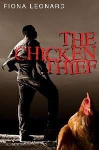 The Chicken Thief by Fiona Leonard