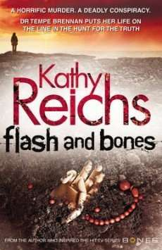 Book Review – FLASH AND BONES by Kathy Reichs