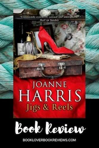 Jigs & Reels by Joanne Harris, Review: Delicious dark humour