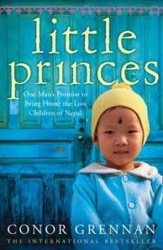 LITTLE PRINCES by Conor Grennan, Book Review