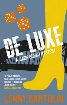 DE LUXE by Lenny Bartulin, Book Review: Snappy prose