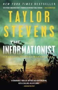 THE INFORMATIONIST by Taylor Stevens, Review: Whirlwind