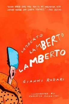 Book Review – LAMBERTO LAMBERTO LAMBERTO by Gianni Rodari