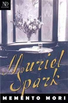 MEMENTO MORI by Muriel Spark, Book Review