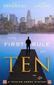 Book Review – THE FIRST RULE OF TEN by Gay Hendricks and Tinker Lindsay