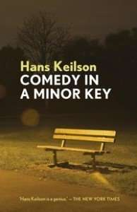 Comedy in a Minor Key by Hans Keilson