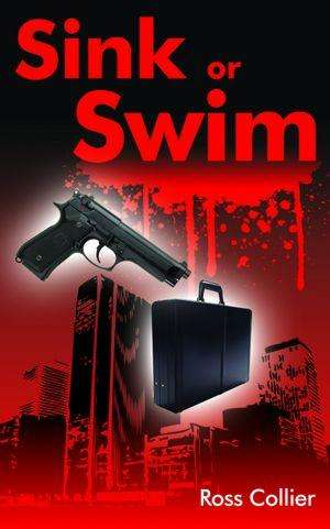 Book Review – SINK OR SWIM by Ross Collier