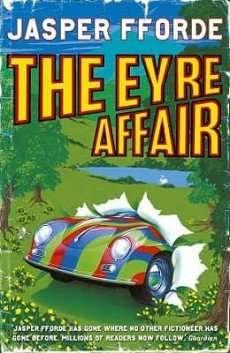 THE EYRE AFFAIR by Jasper Fforde, Book Review