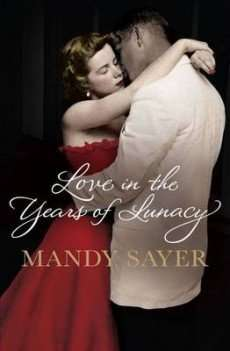 Winner Announced – LOVE IN THE YEARS OF LUNACY book giveaway