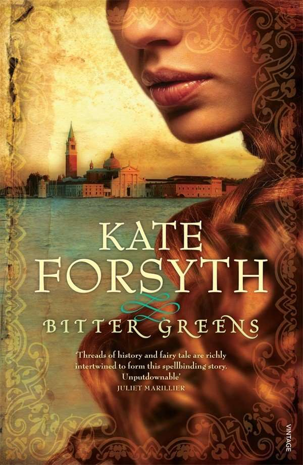 BITTER GREENS by Kate Forsyth, Review: Beauty & gravitas