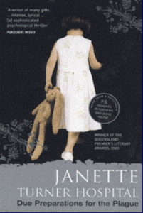 Due Preparation for the Plague by Janette Turner Hospital - girl