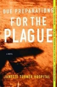 Due Preparation for the Plague by Janette Turner Hospital - plane