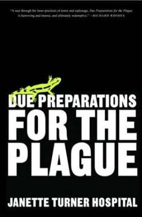 Book Review – DUE PREPARATIONS FOR THE PLAGUE by Janette Turner Hospital