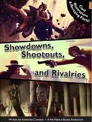 Showdowns Shootouts and Rivalries by Katherine Crowton