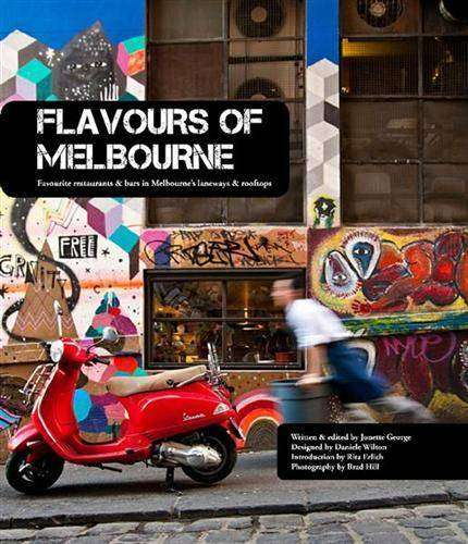 Book Review – FLAVOURS OF MELBOURNE by Jonette George