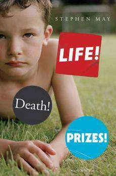 Book Review – LIFE! DEATH! PRIZES! by Stephen May