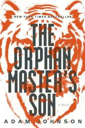 Book Debate on THE ORPHAN MASTER'S SON by Adam Johnson