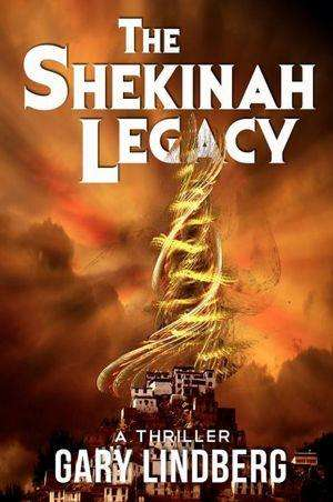 Book Review – THE SHEKINAH LEGACY by Gary Lindberg