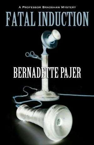 Fatal Induction by Bernadette Pajer