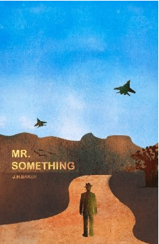 Mr Something by Jay Baker