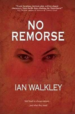 Book Review – NO REMORSE by Ian Walkley