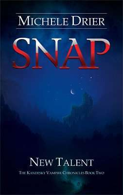 Book Review – SNAP NEW TALENT by Michele Drier