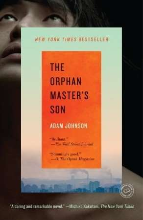 The Orphan Master's Son by Adam Johnson trade