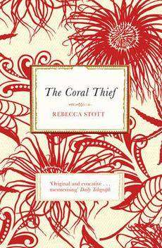 THE CORAL THIEF by Rebecca Stott, Book Review