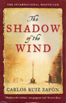 The Shadow of the Wind: Book Review & Quotes, Carlos Ruiz Zafon