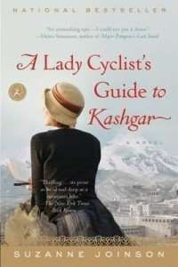 A Lady Cyclist's Guide to Kashgar - Suzanne Johnson